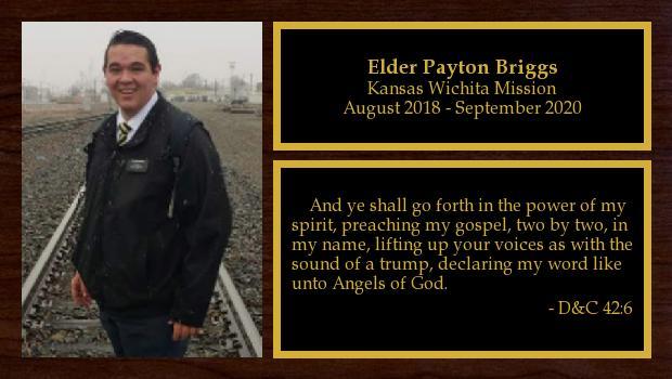 August 2018 to June 2020<br/>Elder Payton Briggs