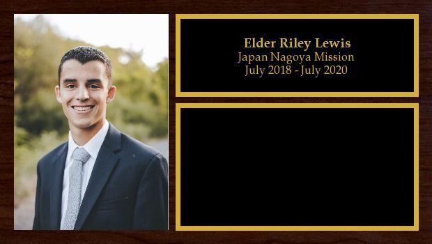 July 2018 to July 2020<br/>Elder Riley Lewis