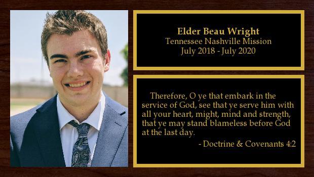 July 2018 to July 2020<br/>Elder Beau Wright