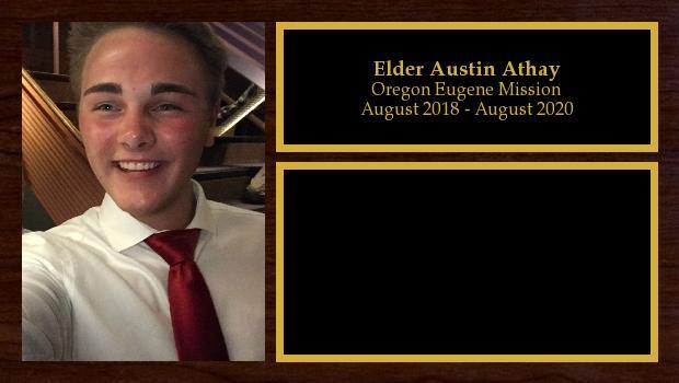 August 2018 to August 2020<br/>Elder Austin Athay