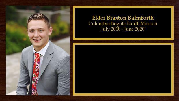 July 2018 to June 2020<br/>Elder Braxton Balmforth