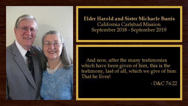September 2018 to September 2019<br/>Elder Harold and Sister Michaele Burris