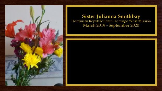 March 2019 to September 2020<br/>Sister Julianna Smithbay