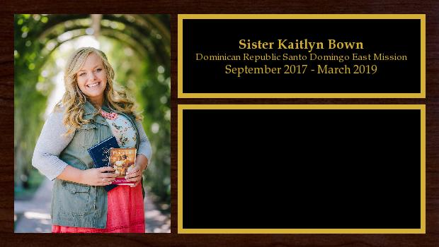 September 2017 to March 2019<br/>Sister Kaitlyn Bown