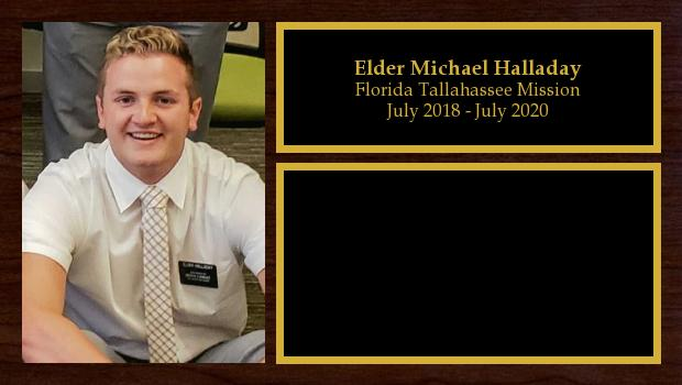 July 2018 to July 2020<br/>Elder Michael Halladay