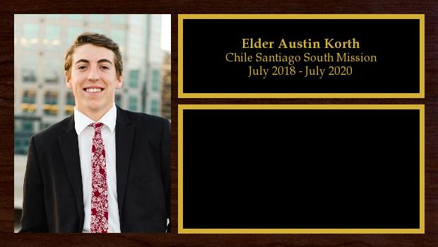 July 2018 to July 2020<br/>Elder Austin Korth