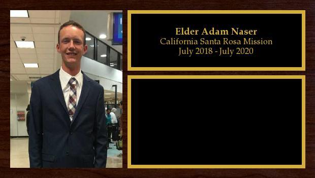 July 2018 to April 2020<br/>Elder Adam Naser
