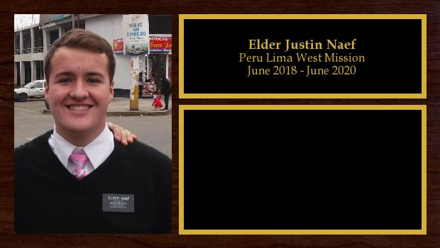 June 2018 to June 2020<br/>Elder Justin Naef