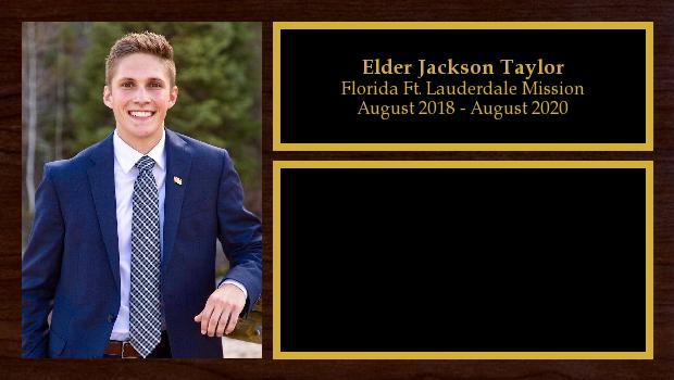 August 2018 to May 2020<br/>Elder Jackson Taylor
