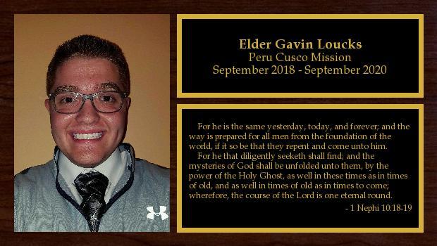 September 2018 to September 2020<br/>Elder Gavin Loucks