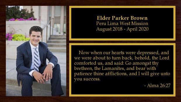 August 2018 to July 2020<br/>Elder Parker Brown