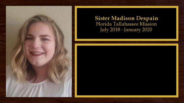 July 2018 to January 2020<br/>Sister Madison Despain