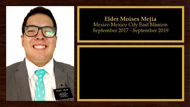 September 2017 to September 2019<br/>Elder Moises Mejia