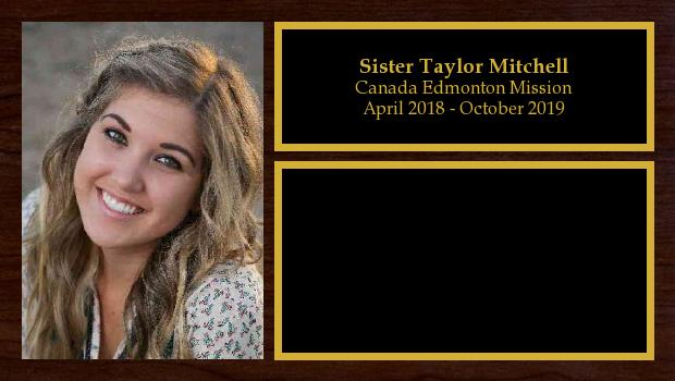 April 2018 to October 2019<br/>Sister Taylor Mitchell