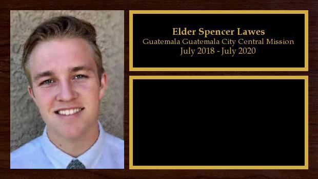 July 2018 to July 2020<br/>Elder Spencer Lawes