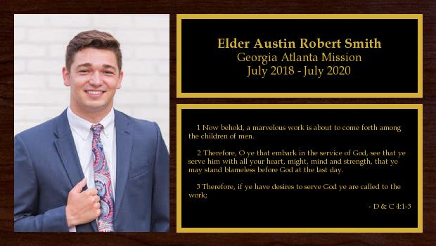 July 2018 to July 2020<br/>Elder Austin Robert Smith