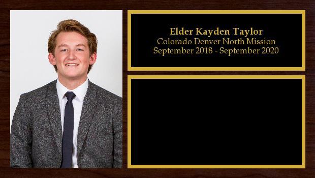 September 2018 to September 2020<br/>Elder Kayden Taylor