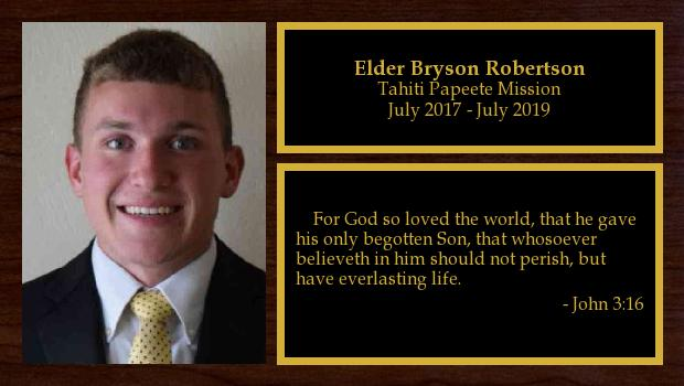 July 2017 to July 2019<br/>Elder Bryson Robertson