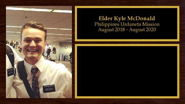 August 2018 to August 2020<br/>Elder Kyle McDonald