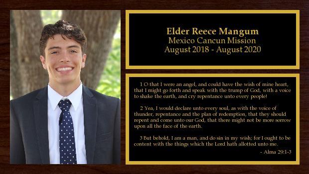 August 2018 to August 2020<br/>Elder Reece Mangum