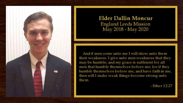 May 2018 to May 2020<br/>Elder Dallin Moncur