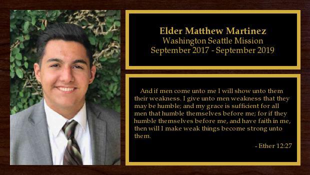 September 2017 to September 2019<br/>Elder Matthew Martinez