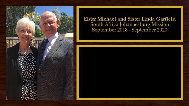September 2018 to September 2020<br/>Elder Michael and Sister Linda Garfield