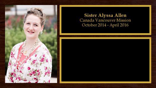 October 2014 to April 2016<br/>Sister Alyssa Allen