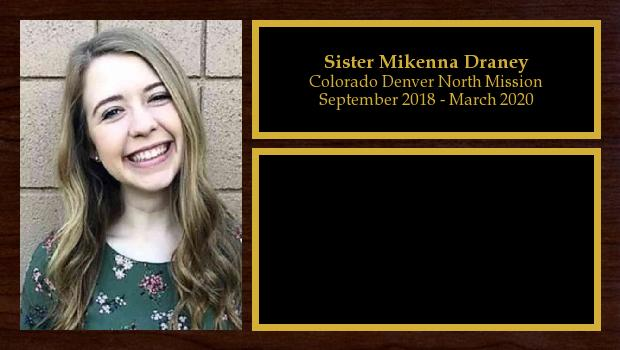 September 2018 to March 2020<br/>Sister Mikenna Draney