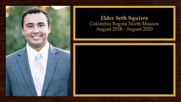 August 2018 to August 2020<br/>Elder Seth Squires