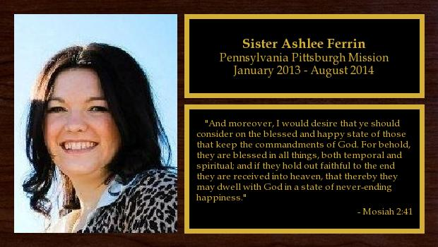 January 2013 to August 2014<br/>Sister Ashlee Ferrin