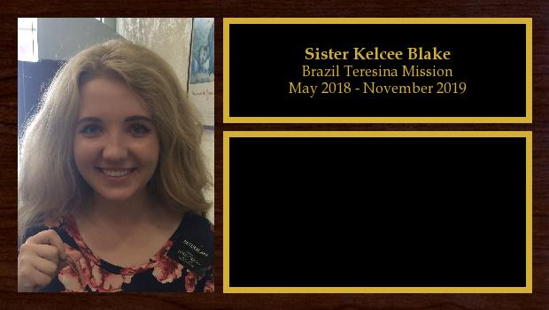 May 2018 to November 2019<br/>Sister Kelcee Blake