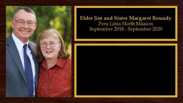 September 2018 to September 2020<br/>Elder Jim and Sister Margaret Roundy