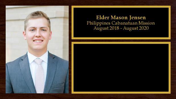 August 2018 to July 2020<br/>Elder Mason Jensen