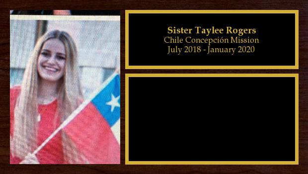 July 2018 to January 2020<br/>Sister Taylee Rogers