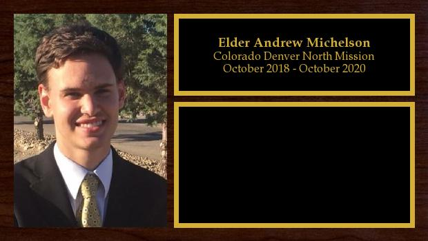 October 2018 to October 2020<br/>Elder Andrew Michelson