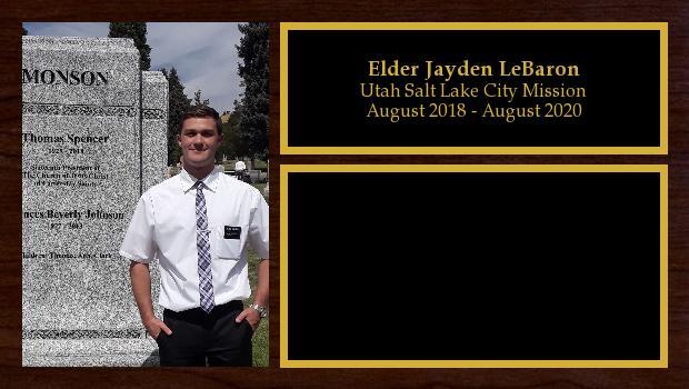 August 2018 to August 2020<br/>Elder Jayden LeBaron