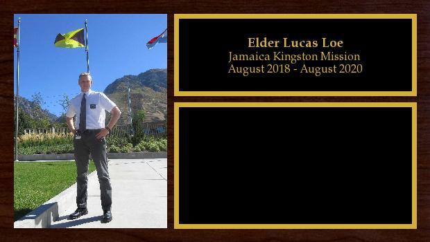 August 2018 to August 2020<br/>Elder Lucas Loe