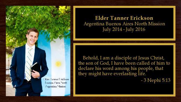 July 2014 to July 2016<br/>Elder Tanner Erickson