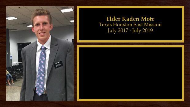 July 2017 to July 2019<br/>Elder Kaden Mote