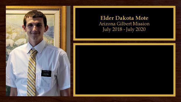July 2018 to May 2020<br/>Elder Dakota Mote