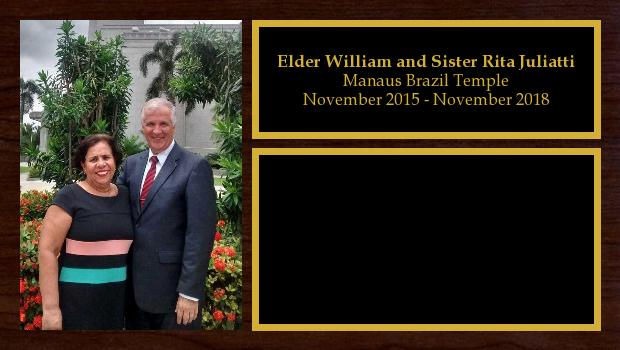 November 2015 to November 2018<br/>Elder William and Sister Rita Juliatti