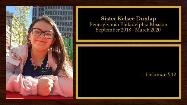 September 2018 to March 2020<br/>Sister Kelsee Dunlap