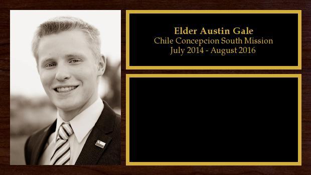 July 2014 to August 2016<br/>Elder Austin Gale