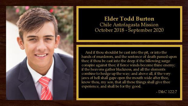 October 2018 to March 2020<br/>Elder Todd Burton