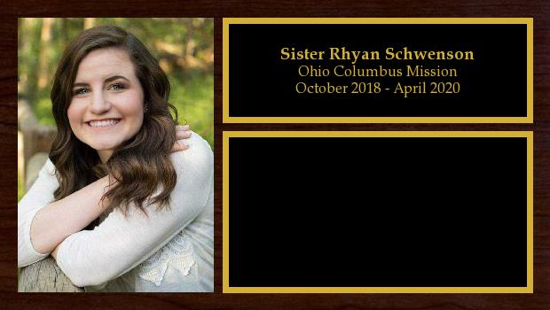 October 2018 to April 2020<br/>Sister Rhyan Schwenson