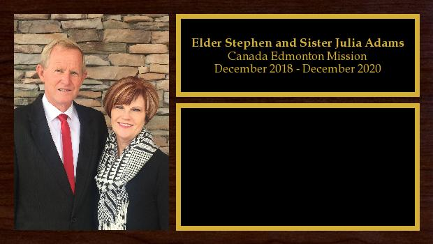 December 2018 to June 2020<br/>Elder Stephen and Sister Julia Adams
