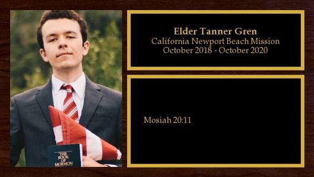 October 2018 to November 2020<br/>Elder Tanner Gren