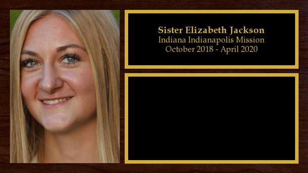 October 2018 to April 2020<br/>Sister Elizabeth Jackson