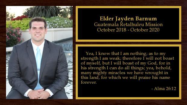 October 2018 to October 2020<br/>Elder Jayden Barnum
